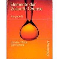 Elemente der Zukunft. Chemie. Ausgabe N.