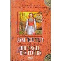 Die Engel des Feuers. Dion von Moria 02 - Jane Routley