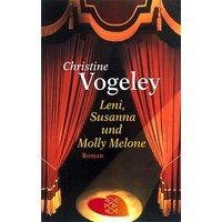 Leni, Susanna und Molly Melone - Christine Vogeley