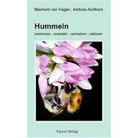 Hummeln: bestimmen, ansiedeln, vermehren, schützen - Eberhard von Hagen