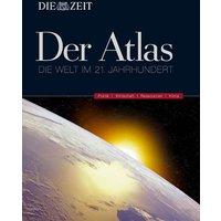 DIE Zeit -Der Atlas Die Welt im 21. Jahrhundert: Die Welt im 21. Jahrhundert. Politik - Wirtschaft - Ressourcen - Klima - DUMONT Reiseverlag