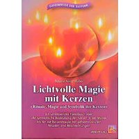 Lichtvolle Magie mit Kerzen - Roland Rottenfußer