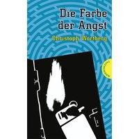 Die Farbe der Angst - Christoph Wortberg