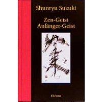 Zen-Geist, Anfänger-Geist - Shunryu Suzuki
