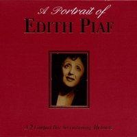 Edith Piaf - A Portrait of