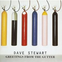 Dave Stewart - Greetings From The Gutter [US-Import]