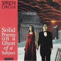 Siren Circus - Solid Poems on a Ghost of a Su