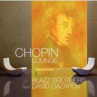 Klazz Brothers - Chopin Lounge