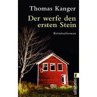 Der werfe den ersten Stein - Thomas Kanger