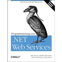 Programmierung von .NET Web Services - Alex Ferrara