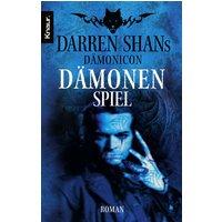 Darren Shans Dämonicon 3: Dämonenspiel - Darren Shan