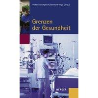 Grenzen der Gesundheit: Beiträge des Symposiums vom 27. bis 30. September 2003 in Cadenabbia - Michael Albus