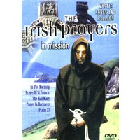 The Irish Prayers - Mystic Songs and Ballads: In Mission