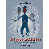 Die Liga der Unsichtbaren - Gunnel Linde