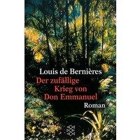 Der zufällige Krieg des Don Emmanuel - Louis de Bernières