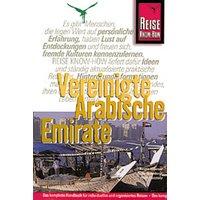 Vereinigte Arabische Emirate. Reise Know- How. Ölimperium zwischen Glaspalästen und Beduinenzelten - Kirstin Kabasci