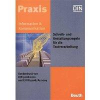 Schreib- und Gestaltungsregeln für die Textverarbeitung. Sonderdruck von DIN 5008:2001 und E DIN 5008/A1:2004