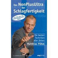 Das NonPlusUltra der Schlagfertigkeit - Matthias Pöhm