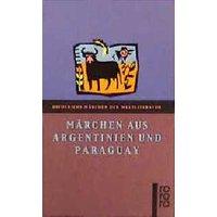 Märchen aus Argentinien und Paraguay.