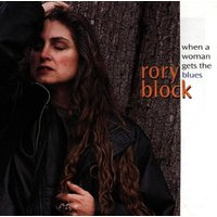 Rory Block - When a Woman Gets the Blues