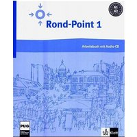 Rond-point 1. Cahier d'exercices et CD: Methode de francais basee sur l'apprentissage par les taches: BD 1 - Josiane Labascoute
