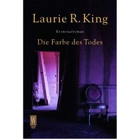 Die Farbe des Todes. - Laurie R. King