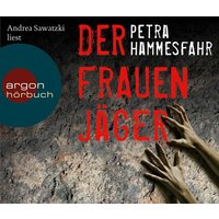 Der Frauenjäger - Petra Hammesfahr [6 CDs]