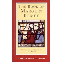 The Book of Margery Kempe (Norton Critical Editions) - Margery Kempe