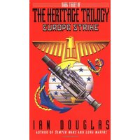 Europa Strike: Book Three of the Heritage Trilogy - Ian Douglas
