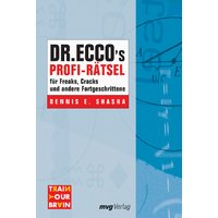 Dr. Ecco's Profi-Rätsel für Freaks, Cracks und andere Fortgeschrittene. - Dennis Shasha
