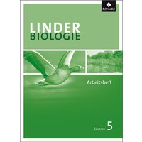 LINDER Biologie SI: LINDER Biologie 5. Arbeitsheft. Sachsen: Sekundarstufe 1 - Wolfgang Jungbauer