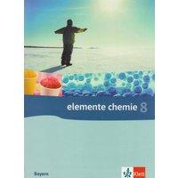 Elemente Chemie - Ausgabe Bayern G8: Elemente Chemie 8. Bayern. Neubearbeitung: Für das 8-jährige Gymnasium - Edgar Brückl