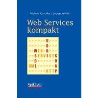 Web Services kompakt. - Michael Kuschke