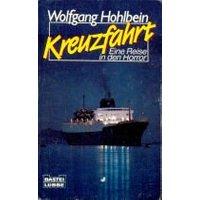 Kreuzfahrt: Eine Reise in den Horror - Wolfgang Hohlbein