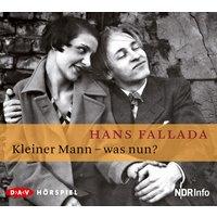 Kleiner Mann - was nun?, Hörspiel - Hans Fallada