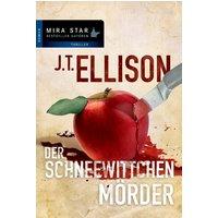 Der Schneewittchenmörder - J. T. Ellison