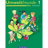 Umweltfreunde - Berlin, Brandenburg, Mecklenburg-Vorpommern, Sachsen-Anhalt und Thüringen: 1. Schuljahr - Arbeitsheft - Ingrid Haak