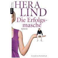 Die Erfolgsmasche: Roman - Hera Lind