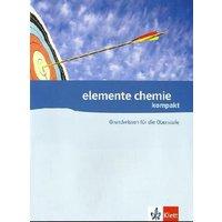 Elemente Chemie: Fit für die Oberstufe. Aufgabensammlung