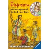 Die Zeitdetektive 20. Michelangelo und die Farbe des Todes - Fabian Lenk