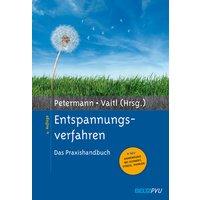 Entspannungsverfahren: Das Praxishandbuch - Franz Petermann, Dieter Vaitl (Hrsgs.)