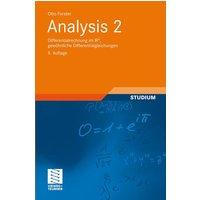 Analysis 2: Differentialrechnung im IRn, gewöhnliche Differentialgleichungen - Otto Forster