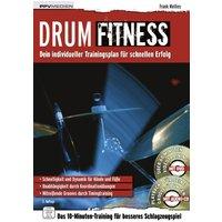 Drum Fitness: Dein individueller Trainingsplan für schnellen Erfolg - Frank Mellies