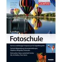 Fotoschule: Bildgestaltung und Aufnahmetechniken für Digitalfotografen: Kamera-unabhängige Fotopraxis für Digitalfotografen - Christian Haasz
