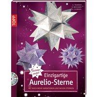 Einzigartige Aurelio-Sterne: Mit noch mehr Variationen und neuen Sternen - Armin Täubner