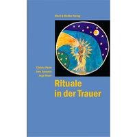 Rituale in der Trauer - Christa Pauls