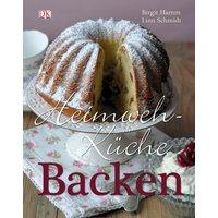 Heimwehküche Backen - Birgit Hamm