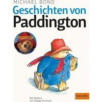 Geschichten von Paddington: Mit Illustrationen von Peggy Fortnum - Michael Bond [Taschenbuch]