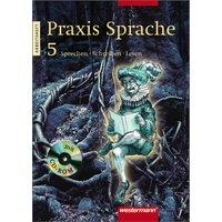 Praxis Sprache - Ausgabe Ost: Praxis Sprache 5.  Arbeitsheft m. CD-ROM: Sprechen, Schreiben, Lesen - Wolfgang Menzel