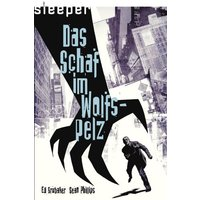 Sleeper, Bd.1 : Das Schaf im Wolfspelz - Ed Brubaker